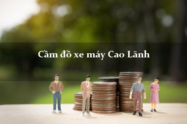 Cầm đồ xe máy Cao Lãnh Đồng Tháp