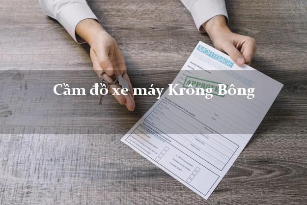 Cầm đồ xe máy Krông Bông Đắk Lắk