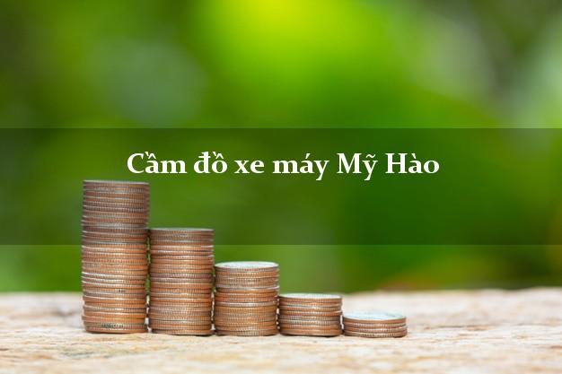 Cầm đồ xe máy Mỹ Hào Hưng Yên