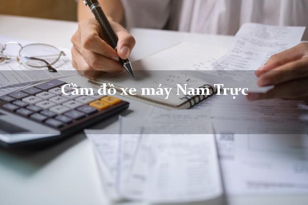 Cầm đồ xe máy Nam Trực Nam Định