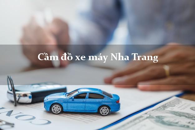 Cầm đồ xe máy Nha Trang Khánh Hòa