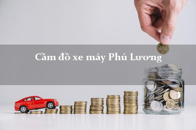 Cầm đồ xe máy Phú Lương Thái Nguyên