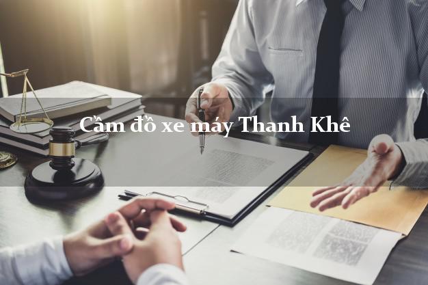 Cầm đồ xe máy Thanh Khê Đà Nẵng