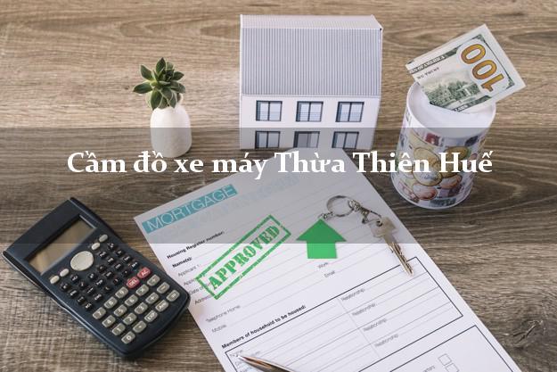 Cầm đồ xe máy Thừa Thiên Huế
