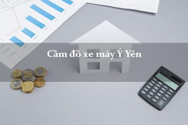 Cầm đồ xe máy Ý Yên Nam Định