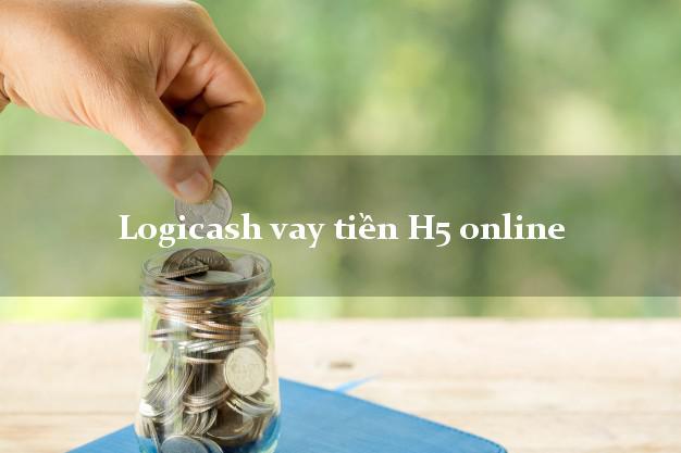 Logicash vay tiền H5 online CMND hộ khẩu tỉnh